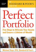 The Standard & Poor's Guide to the Perfect Portfolio