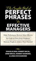 The Complete Book of Perfect Phrases for Managers