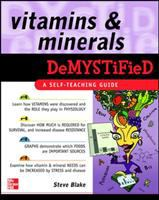 Vitamins & Minerals Demystified