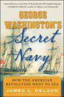George Washington's Secret Navy