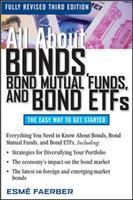 All About Bonds, Bond Mutual Funds, and Bond ETFs