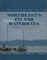 A Cruising Guide to the Northeast's Inland Waterways