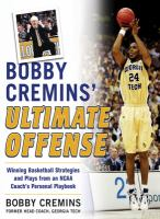 Bobby Cremins' Ultimate Offense