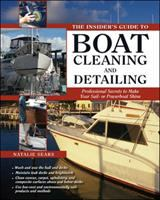 The Insider's Guide to Boat Cleaning and Detailing