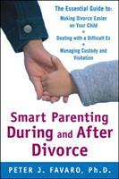 Smart Parenting During and After Divorce