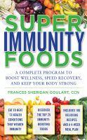 Super Immunity Foods