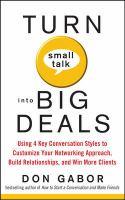 Turn Small Talk Into Big Deals