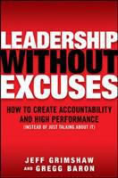 Leadership Without Excuses