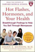 Hot Flashes, Hormones & your Health