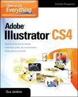 How to Do Everything. Adobe Illustrator CS4 (How to Do Everything With--)