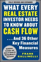 What Every Real Estate Investor Needs to Know About Cash Flow-- and 36 Other Key Financial Measures