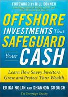 Offshore Investments That Safeguard your Cash