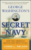 George Washington's Secret Navy
