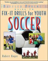 The Baffled Parent's Guide to Fix-it Drills for Youth Soccer