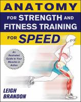 Anatomy for Strength and Fitness Training for Speed
