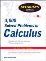 Schaum's Outline of 3000 Solved Problems in Calculus