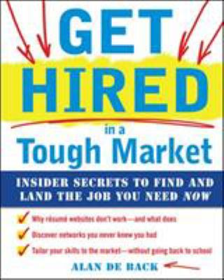 Get Hired in a Tough Market (E-Book)