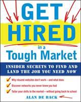 Get Hired in A Tough Market