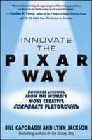Innovate the Pixar Way