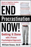 End Procrastination Now!
