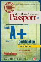 Mike Meyers' Certification Passport CompTIA A+ Certification