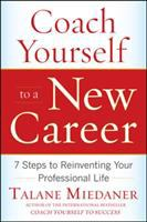 Coach Yourself to A New Career