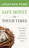 Safe Money in Tough Times