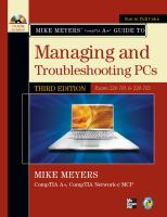 Mike Meyers' CompTIA A+ Guide to Managing and Troubleshooting PCs, (exams 220-701 & 220-702)