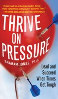 Thrive on Pressure