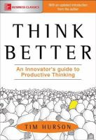 Think Better (your Company's Future Depends on It-- and So Does Yours)
