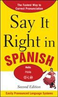 Say It Right in Spanish: Easily Pronounced Language Systems
