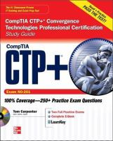 CompTIA CTP+ Convergence Technologies Professional Certification Study Guide