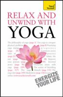 Relax and Unwind With Yoga