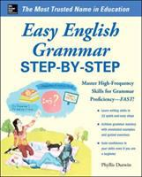 Easy Grammar Step-by-step : Master High-frequency Skills for Grammar Proficiency--FAST!