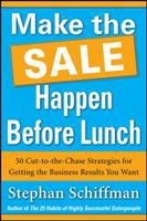 Make the Sale Happen Before Lunch