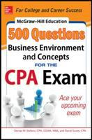 500 Business Environment and Concepts Questions for the CPA Exam