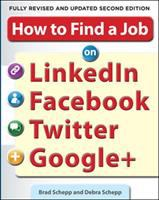 How to Find A Job on LinkedIn, Facebook, Twitter, and Google+