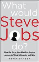 What Would Steve Jobs Do