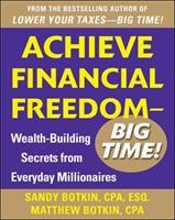 Achieve Financial Freedom, Big Time!