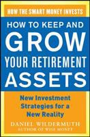 How to Keep and Grow your Retirement Assets