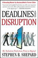 Deadlines and Disruption