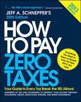 How to Pay Zero Taxes, 2013