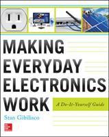 Making Everyday Electronics Work