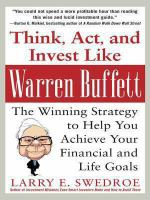 Think, Act, and Invest Like Warren Buffett