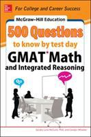 500 GMAT Math and Integrated Reasoning Questions to Know by Test Day