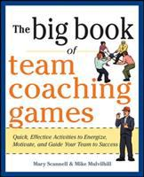 The Big Book of Team Coaching Games