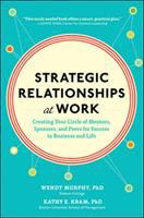 Strategic Relationships at Work