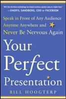 Your Perfect Presentation