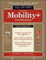 CompTIA Mobility+ Certification Exam Guide (exam MB0-001)