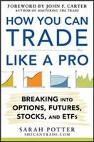 How You Can Trade Like A Pro